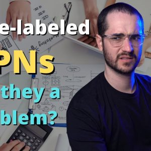 Are White-Label VPNs Taking Over? Oh no...