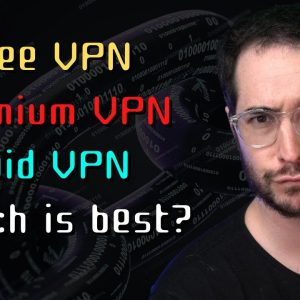 Free VPNs vs Paid VPNs - Which is Better?