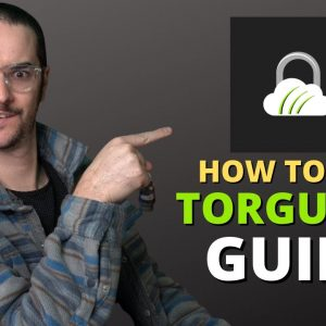 How to Use TorGuard in 2021 - Complete Guide for Beginners
