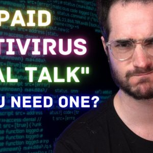 Do You Need a Paid Antivirus in 2021? Is Windows Defender Good Enough?