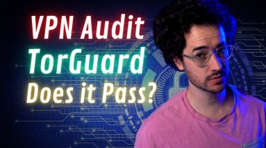 TorGuard Privacy Audit - Does it Pass?