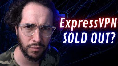 ExpressVPN Sold to Kape Technologies? WTF?