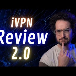 iVPN Review 2.0 - Is My Review Fake?