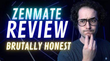 Zenmate VPN Review - Brutally Honest! Was I too harsh?